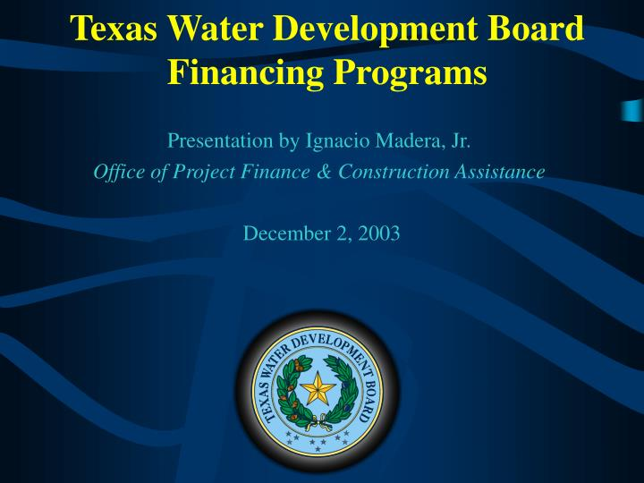 Texas water development board financing programs