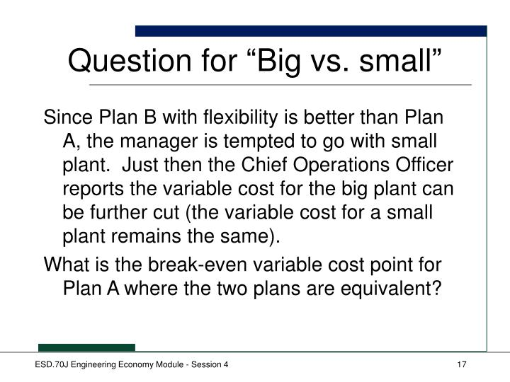 "Question for ""Big vs. small"""