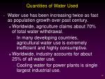 quantities of water used