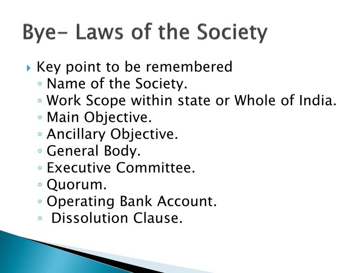 Bye- Laws of the Society