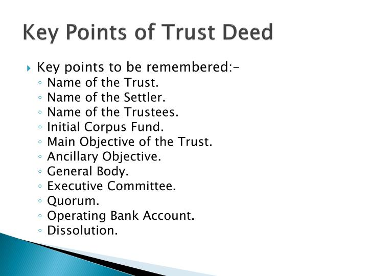 Key Points of Trust Deed