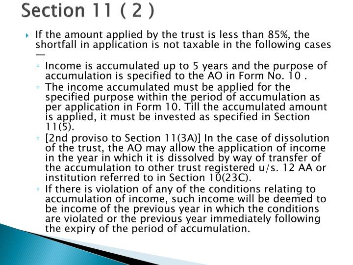 Section 11 ( 2 )