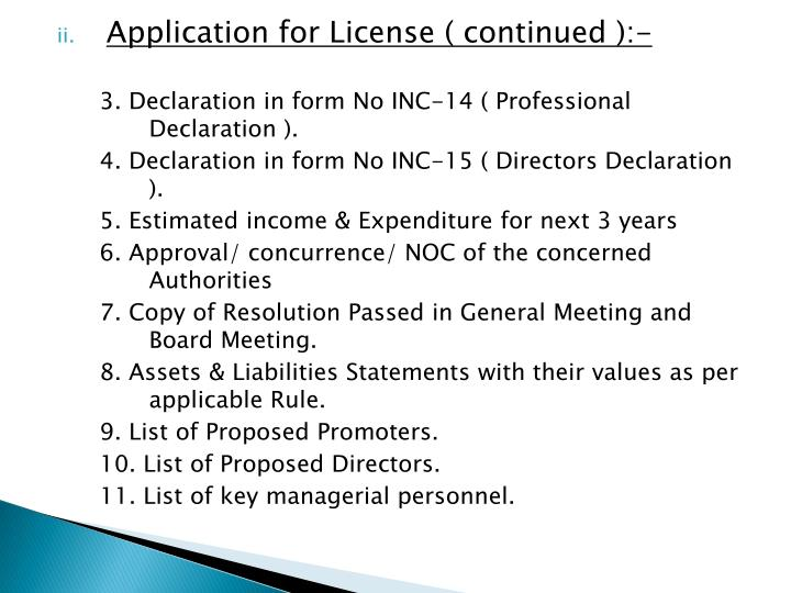 Application for License ( continued ):-
