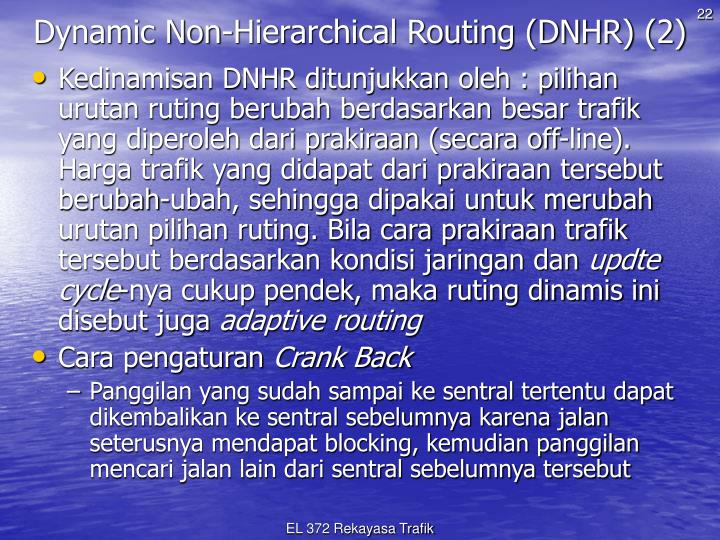 Dynamic Non-Hierarchical Routing (DNHR) (2)