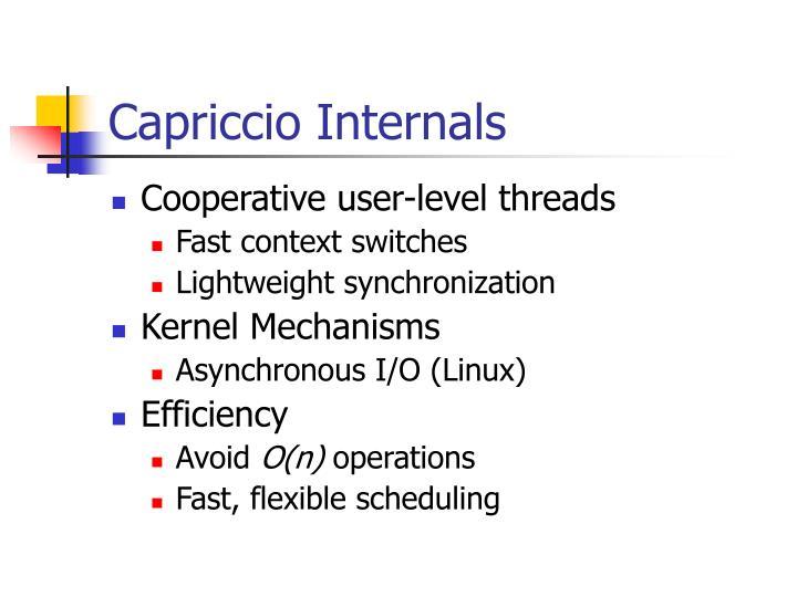Capriccio Internals