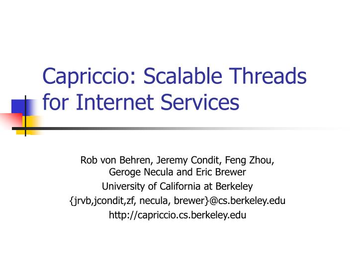 Capriccio scalable threads for internet services