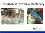 cavitation in hydraulic machinery1