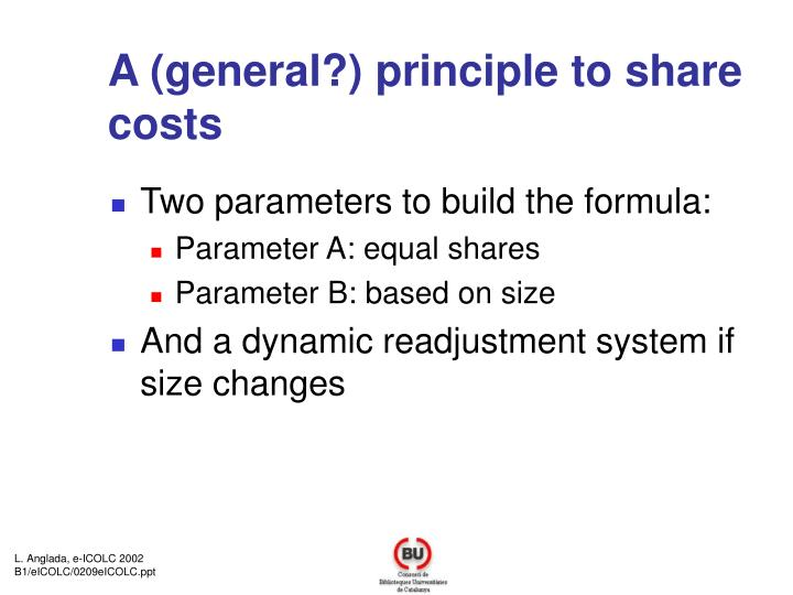 A (general?) principle to share costs
