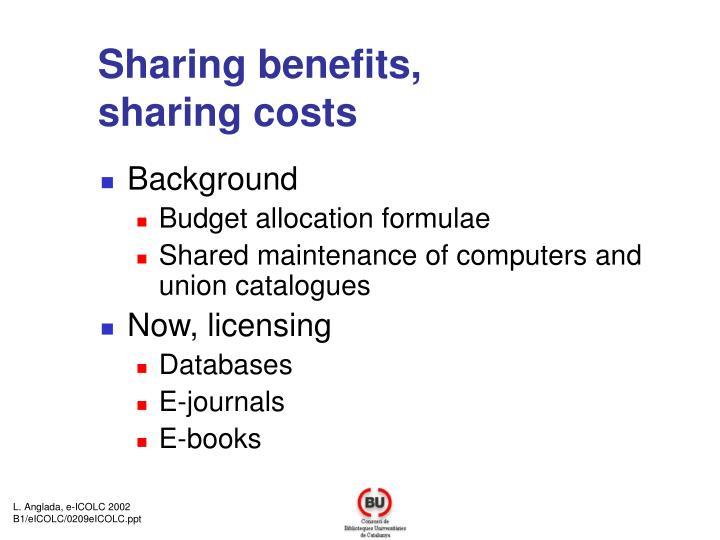 Sharing benefits,