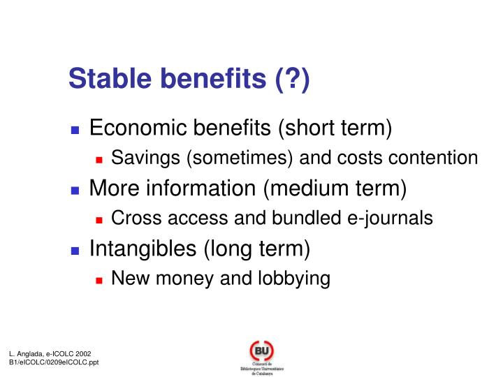 Stable benefits (?)