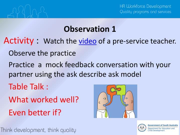 Observation 1