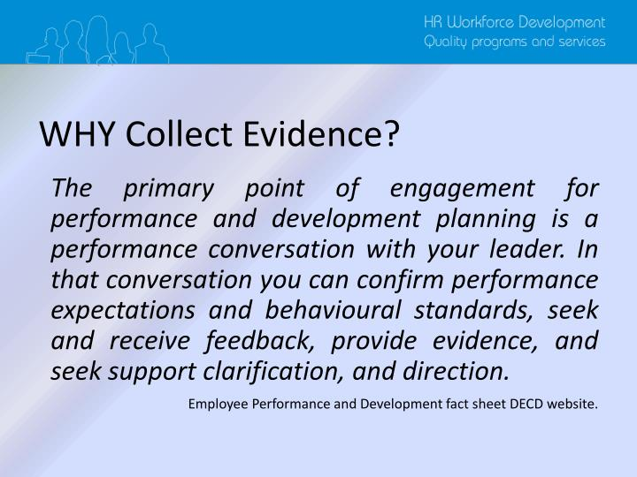 WHY Collect Evidence?