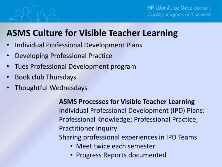 ASMS Culture for Visible Teacher Learning