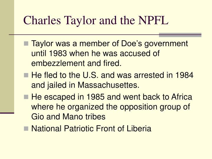 Charles Taylor and the NPFL