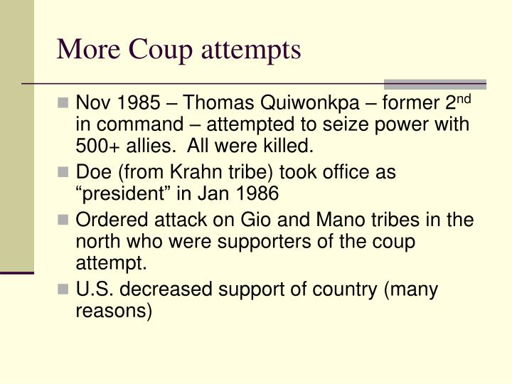 More Coup attempts