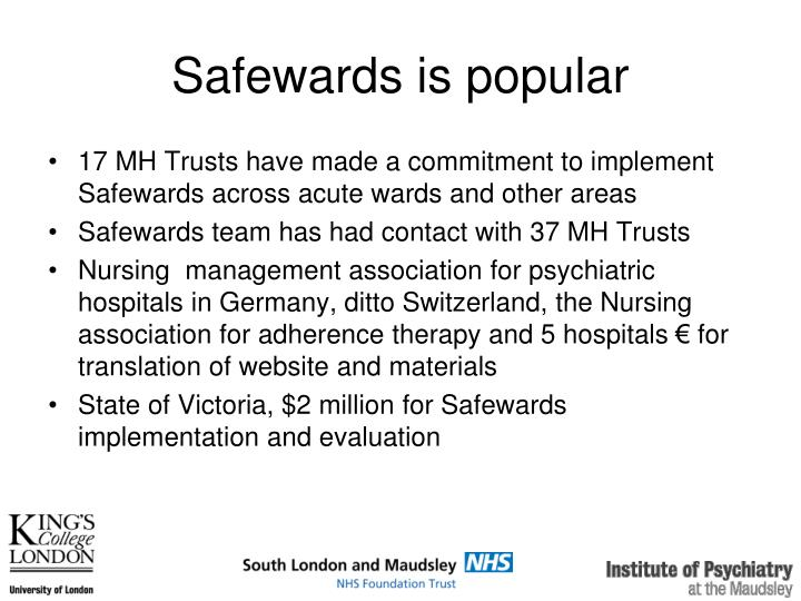 Safewards is popular