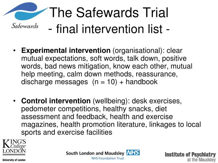 The Safewards Trial