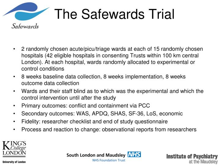 The Safewards Trial