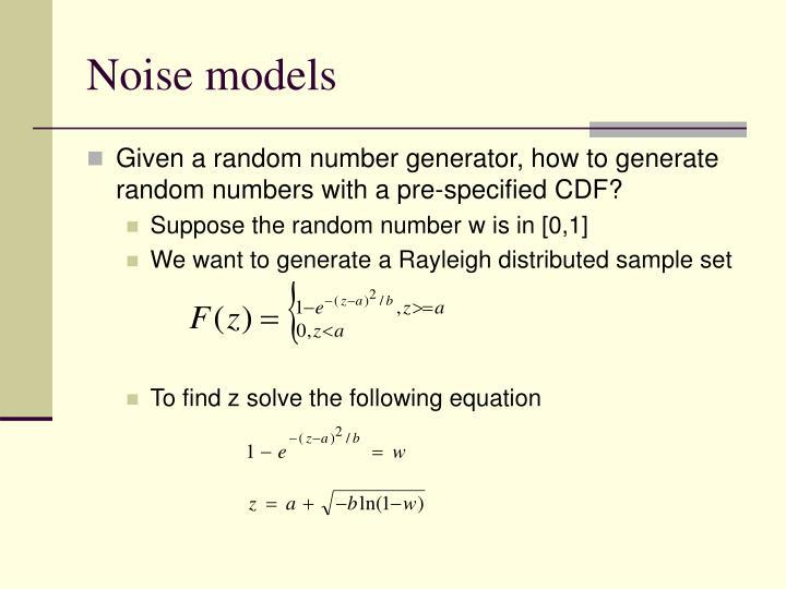 Noise models