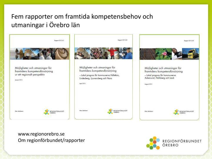 Fem rapporter om framtida kompetensbehov och utmaningar i Örebro län