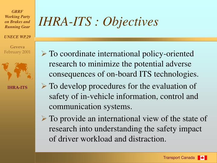IHRA-ITS : Objectives