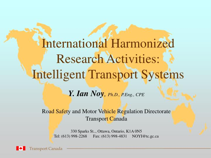 International harmonized research activities intelligent transport systems