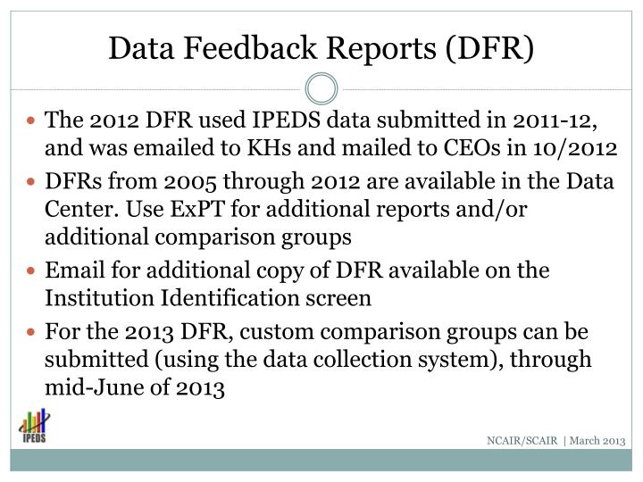 Data Feedback Reports (DFR)