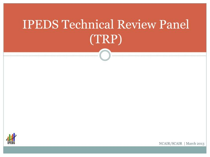 IPEDS Technical Review Panel (TRP)