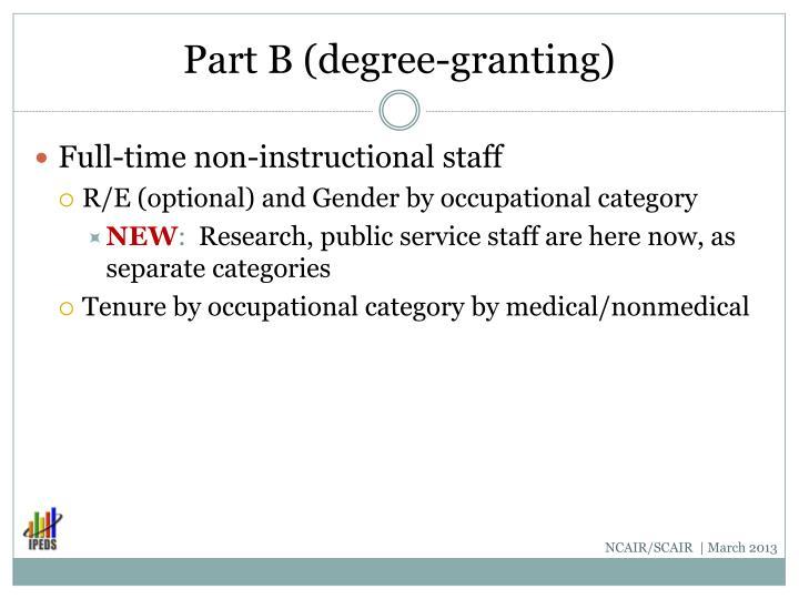 Part B (degree-granting)