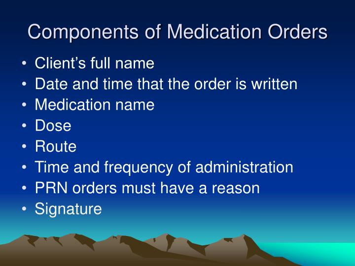 Components of Medication Orders