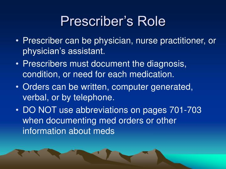 Prescriber's Role
