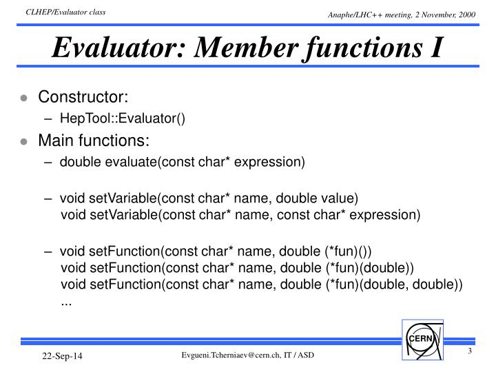 Evaluator: Member functions I