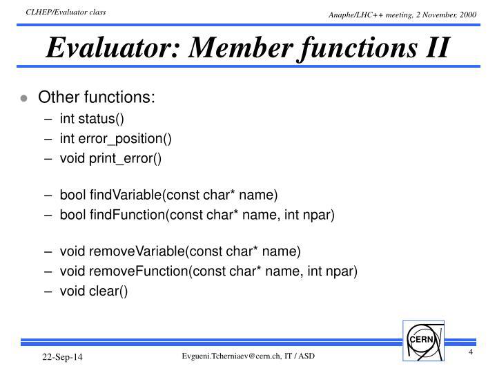 Evaluator: Member functions II