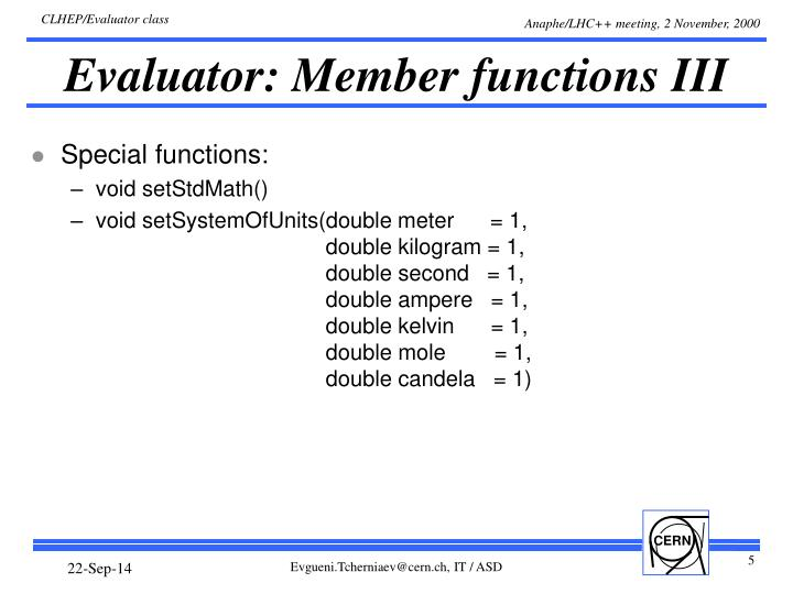 Evaluator: Member functions III