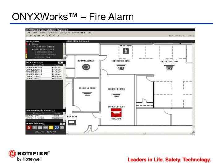 ONYXWorks™ – Fire Alarm