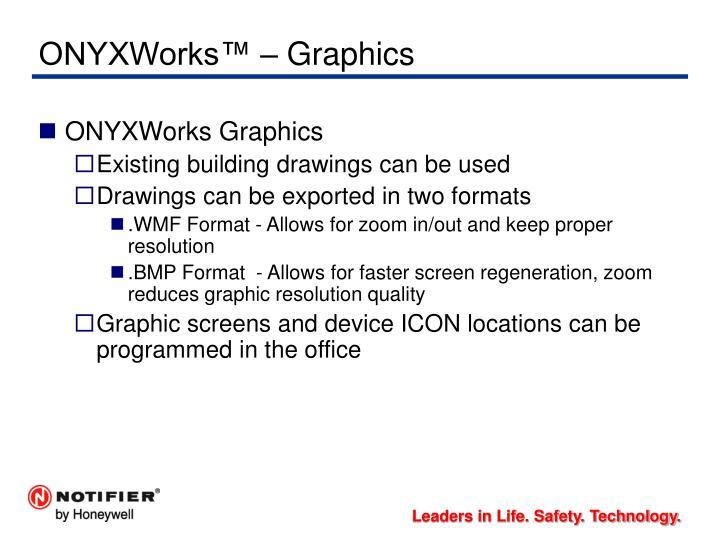 ONYXWorks™ – Graphics