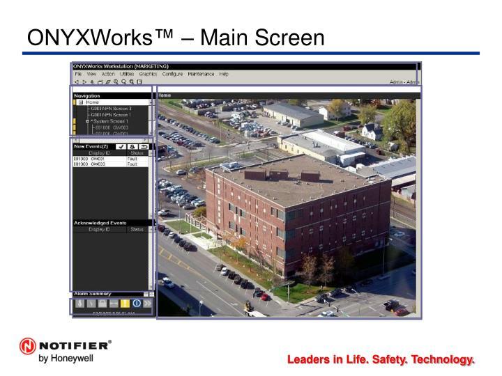 ONYXWorks™ – Main Screen
