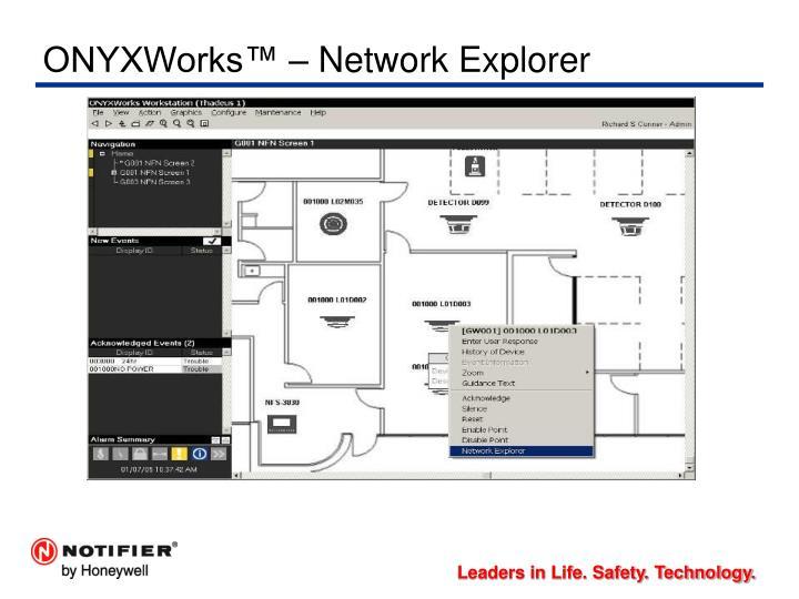 ONYXWorks™ – Network Explorer