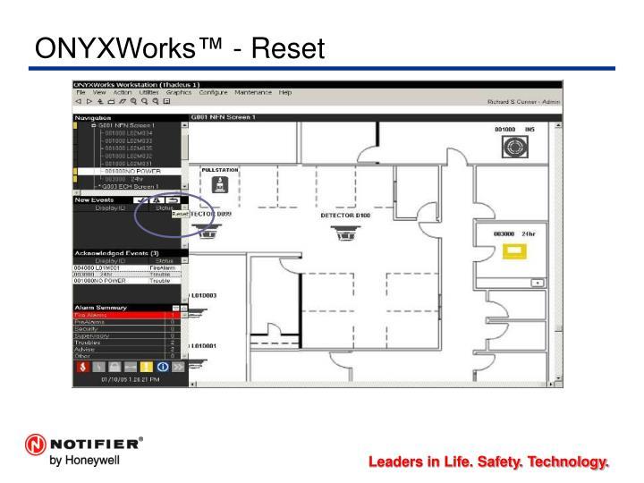 ONYXWorks™ - Reset