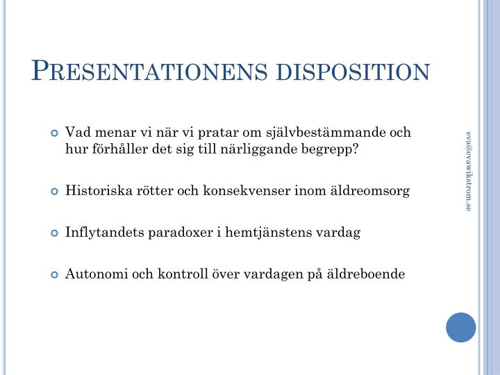 Presentationens disposition