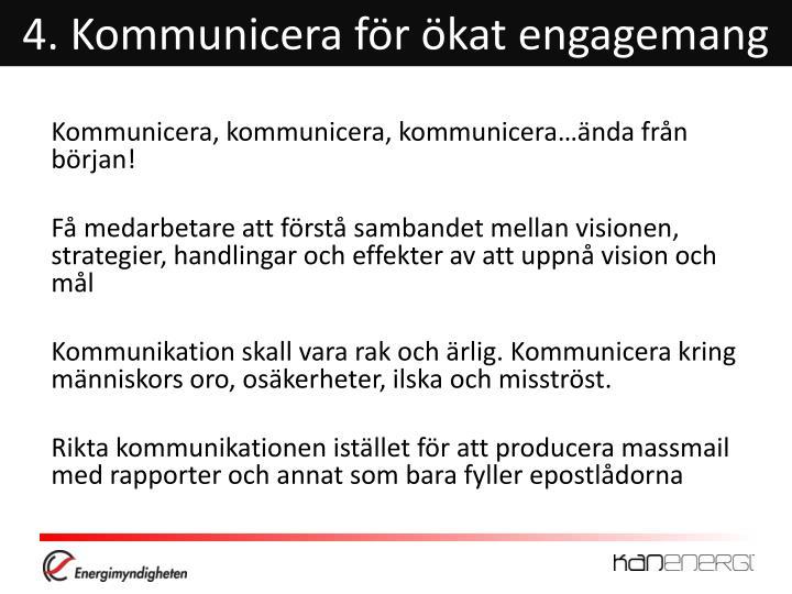 4. Kommunicera för ökat engagemang