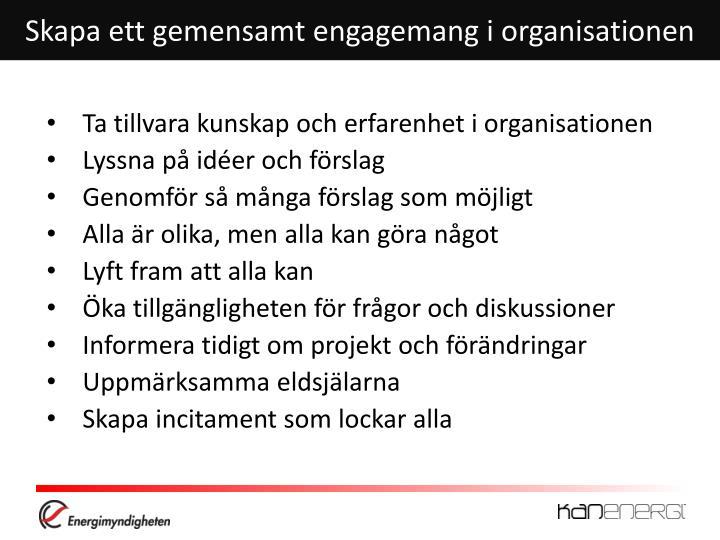 Skapa ett gemensamt engagemang i organisationen