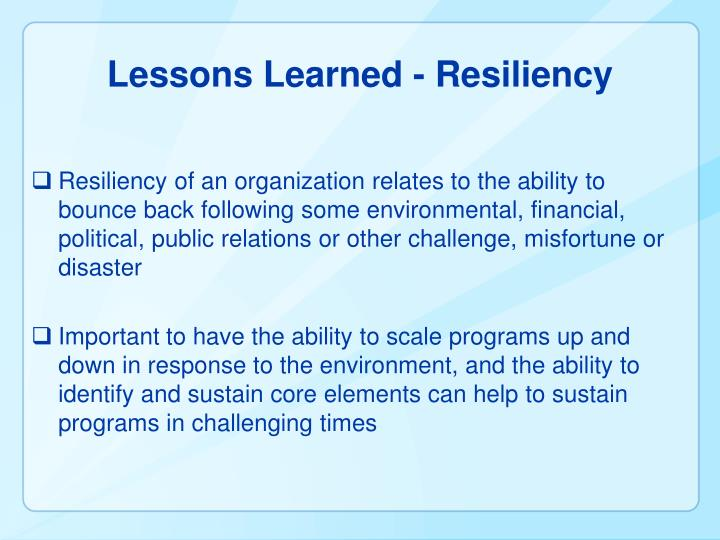 Lessons Learned - Resiliency