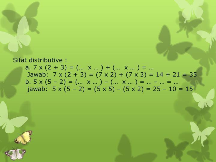 Sifat distributive :