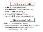 preliminary cuts