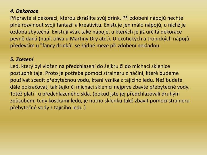 4. Dekorace