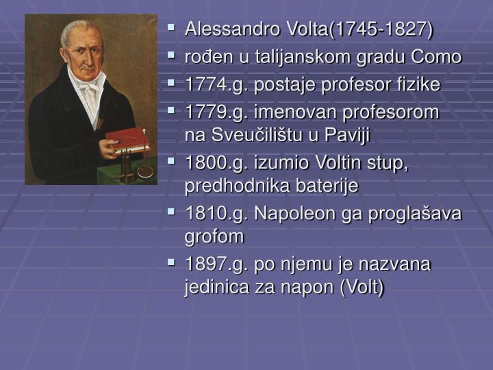 Alessandro Volta(1745-1827)