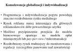 konsekwencje globalizacji i indywidualizacji