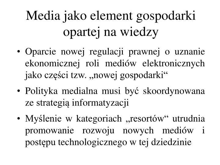 Media jako element gospodarki opartej na wiedzy