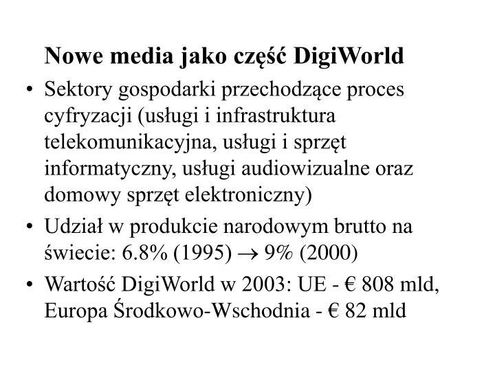 Nowe media jako część DigiWorld